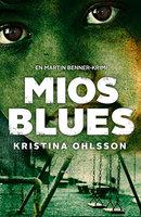Mios blues - Kristina Ohlsson