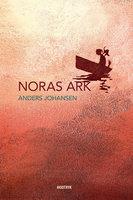 Noras ark - Anders Johansen