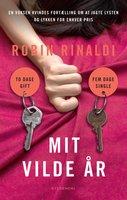 Mit vilde år - Robin Rinaldi