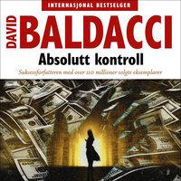 Absolutt kontroll - David Baldacci