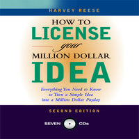 How to License Your Million Dollar Idea - Harvey Reese