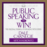 Public Speaking to Win - Mitch Horowitz, Dale Carnegie & Associates