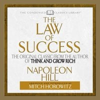 The Law of Success - Napoleon Hill, Mitch Horowitz