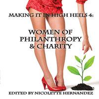 Making It In High Heels 4 - Nicolette Hernandez