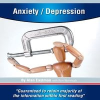 Anxiety/Depression - Alan Eastman