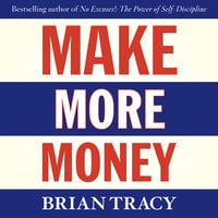 Make More Money - Brian Tracy
