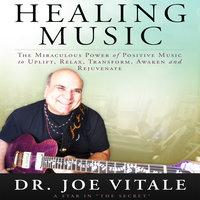 Healing Music - Joe Vitale