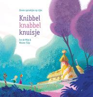 Knibbel knabbel knuisje - Ivo de Wijs