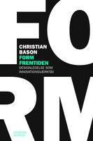 Form fremtiden - Christian Bason