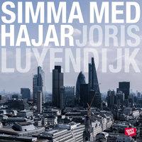 Simma med hajar - En resa mot finansvärldens innersta - Joris Luyendijk