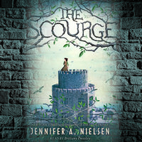 The Scourge - Jennifer A. Nielsen