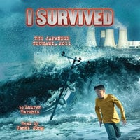 I Survived the Japanese Tsunami, 2011 - Lauren Tarshis