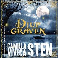 Djupgraven - Viveca Sten, Camilla Sten