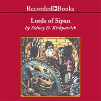 Lords of Sipan - Sidney Kirkpatrick