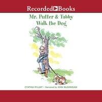 Mr. Putter & Tabby Walk the Dog - Cynthia Rylant