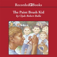 The Paintbrush Kid - Clyde Robert Bulla