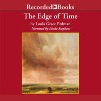 The Edge of Time - Loula Grace Erdman