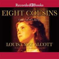 Eight Cousins - Louisa May Alcott
