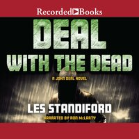 Deal with the Dead - Les Standiford