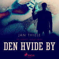 Den hvide by - Jan Thiele
