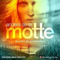 Slutet på sommaren - Anders De La Motte