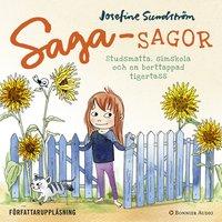Sagasagor. Studsmatta, simskola och en borttappad tigertass - Josefine Sundström