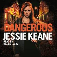 Dangerous - Jessie Keane