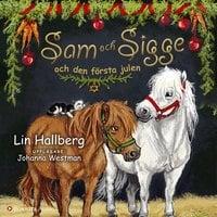 Sam och Sigge och den första julen - Lin Hallberg