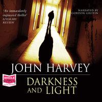 Darkness and Light - John Harvey