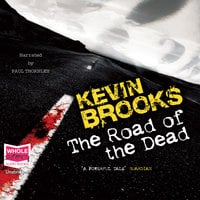 The Road of the Dead - Kevin Brooks