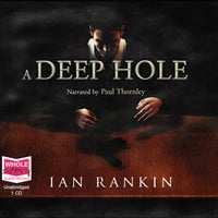 A Deep Hole - Ian Rankin