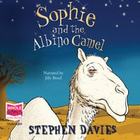 Sophie and the Albino Camel - Stephen Davies