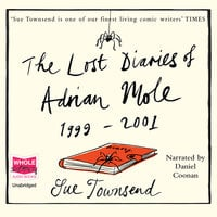 The Lost Diaries of Adrian Mole 1999-2001 - Sue Townsend