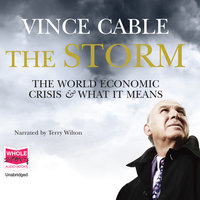 The Storm - Vince Cable