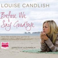 Before We Say Goodbye - Louise Candlish
