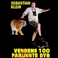 Verdens 100 farligste dyr - Sebastian Klein