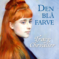 Den blå farve - Tracy Chevalier