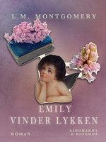 Emily vinder lykken - L.M. Montgomery