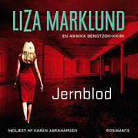 Jernblod - Liza Marklund