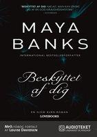 Beskyttet af dig - Maya Banks