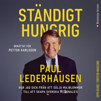Ständigt hungrig - Petter Karlsson, Paul Lederhausen