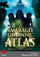 Det smaragdgrønne atlas - John Stephens