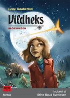 Vildheks 4: Blodsungen - Lene Kaaberbøl
