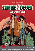 Zombie-jæger 1: Sort blod - Nicole Boyle Rødtnes