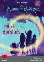 Pigerne fra Ønskeøen 1: På et øjeblink - Kiki Thorpe