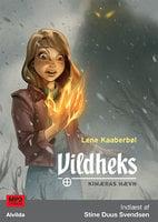 Vildheks 3: Kimæras hævn - Lene Kaaberbøl
