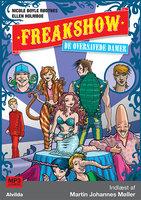 Freakshow 2: De oversavede damer - Ellen Holmboe, Nicole Boyle Rødtnes