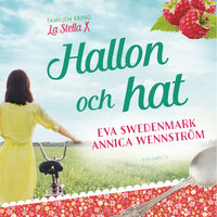 Hallon och hat - Eva Swedenmark,Annica Wennström