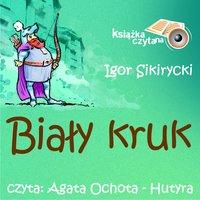 Biały kruk - Igor Sikirycki
