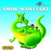 Smok wawelski - Magdalena Kuczyńska